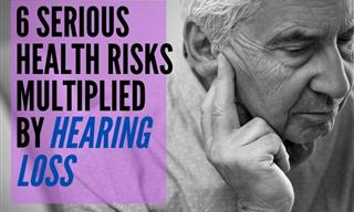 6 Serious Conditions Related to Hearing Loss