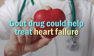 This Gout Drug Can Treat Heart Failure