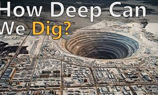 Fascinating: What is the Deepest Hole Humanity Has Dug?