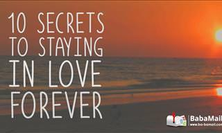 10 Secrets to Staying in Love Forever