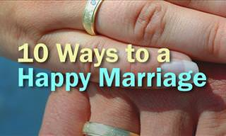10 Ways to a Happy Marriage