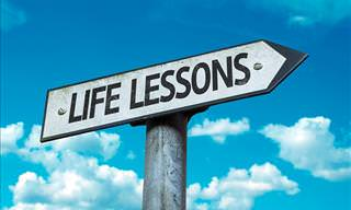 The Most Important Life Lessons
