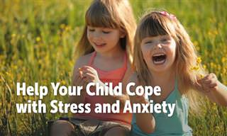Helping Your Child Cope with Stress and Anxiety