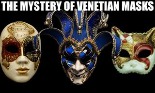 The Surprising History of the Famous Venetian Masks
