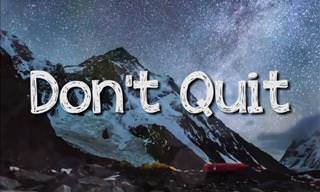 Don't Quit! An Inspiring Poem