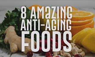 8 Amazing Anti-Aging Foods