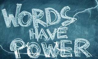 7 Positive Words We Should Use Every Single Day