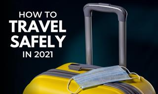 How to Travel Safely in 2021 - 7 Best Tips to Keep in Mind