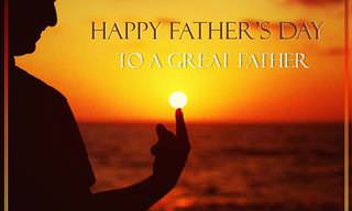 Just Wanted to Wish You a Happy Father's Day