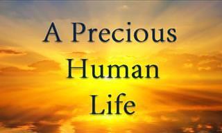 A Precious Human Life