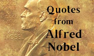 Alfred Nobel's Clever Take on Different Aspects of Life