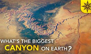 What's the Biggest Canyon on Earth?