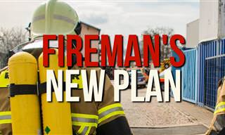 Hilarious: The Fireman's New Plan