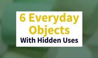 These Everyday Objects Can be Used in So Many Ways