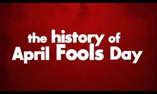 April Fools! Where Does It Come From?
