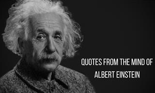 The Memorable Quotes of Albert Einstein