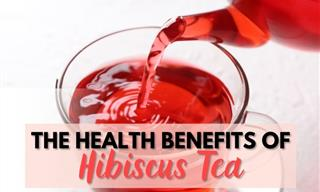 Hibiscus Tea - 6 Noteworthy Health Benefits
