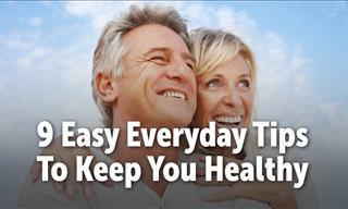 9 Easy Everyday Tips to Keep You Healthy