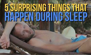 Surprising Things That Happen During Sleep