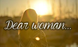 Dear Great Woman...