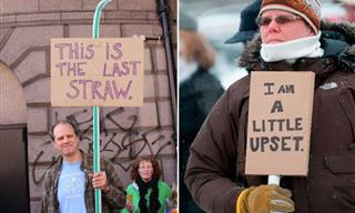 Protest Signs Can Be Funny Too - 19 Funny Signs!