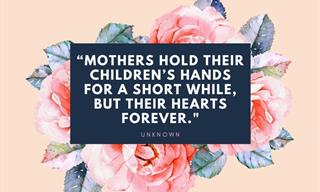 20 Beautiful Mother's Day Quotes That Speak From the Heart