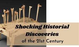 8 Most Shocking Historical Discoveries of the Last 20 Years