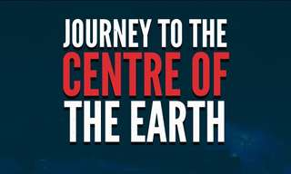 Let's Take a Journey to the Center of the Earth...