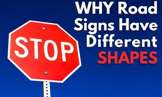 The Reason Why Traffic Signs Come in Varying Shapes