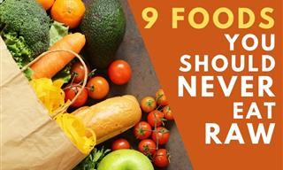 9 Foods That Shouldn't Be Consumed Raw