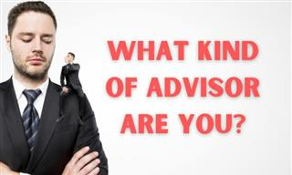 What Kind of Advisor Are You?