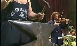 Who Puts a Blacksmith in an Orchestra? André Rieu Does!