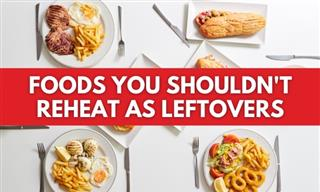 Reheating Makes These Foods Less Nutritious and Possibly Unhealthy