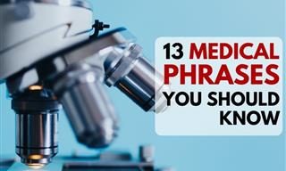 13 Essential Medical Terms You Will See Everywhere