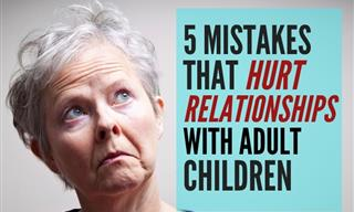 5 Relationship Mistakes That Push Away Your Adult Children
