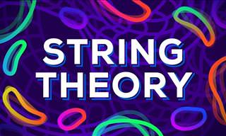 What, Exactly, Is the String Theory, and Is It True?