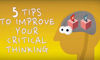 5 Tips to Improve Your Critical Thinking!