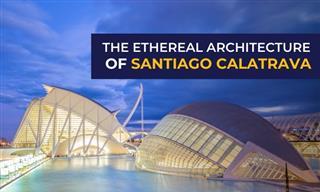 The Ethereal Architecture of Santiago Calatrava