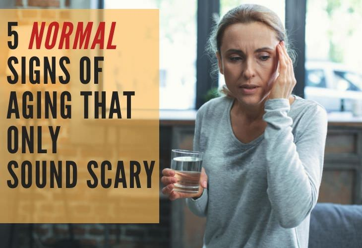 5 Signs of Aging That Sound Scary But Are Usually Normal
