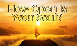 How Honest and Open Is Your <b>Soul</b>?