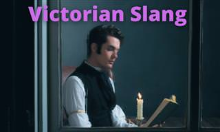 English Quiz: Can You Guess Victorian Slang?