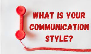 <b>What</b> is <b>Your</b> Communication Style?