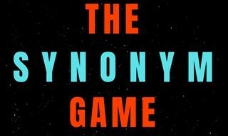 Let's Play the Synonym Game!