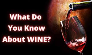 <b>How</b> <b>Much</b> <b>Do</b> <b>You</b> <b>Know</b> <b>About</b> the World of Wine?