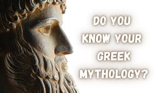 Can You Pass Our <b>Greek</b> Mythology Quiz?