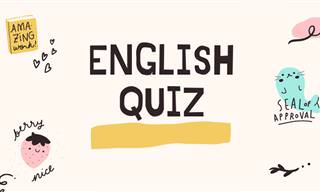 Take Our General <b>English</b> Quiz!