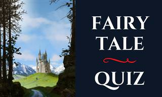 Do You Know These Famous Fairy Tales?