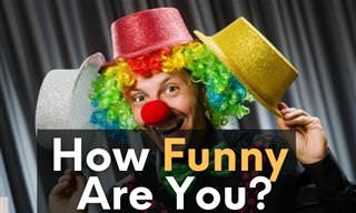 <b>Where</b> Are You On the Funny-Meter?