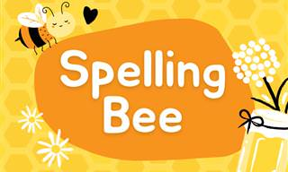 Can We Challenge You to Some Spelling?