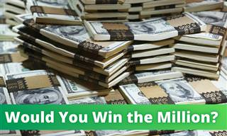 Would You Walk Away With the Million?